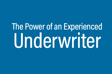Power of an Experienced Underwriter